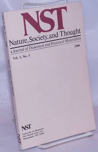 image of Nature, Society and Thought NST A Journal Of Dialectical And Historical Materialism 1988, Volume 1, Number 3