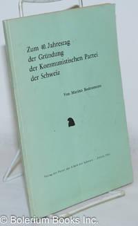 image of Zum 40. Jahrestag der Gründung der Kommunistischen Partei der Schweiz