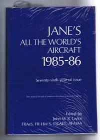 Jane's All the World's Aircraft 1985-86. Seventy-sixth year of issue