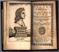 Lucans Pharsalia: or The Civil-Wars of Rome, Between Pompey the great and Julius Caesar / A Continuation of Lucans Historicall Poem till the Death of Julius Caesar