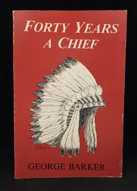 Forty Years a Chief