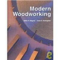 Modern Woodworking by Willis H. Wagner - Hardcover - 2000-03-05 - from Books Express and Biblio.com