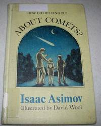 How Did We Find Out About Comets? by Isaac Asimov - 1975
