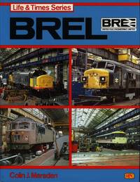British Rail Engineering Limited (Life & times series)