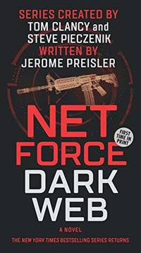 image of Net Force: Dark Web: Created by Tom Clancy and Steve Pieczenik