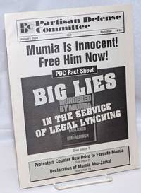 image of Mumia is Innocent: Free Him Now!: PDC Fact Sheet; Big lies in the service of legal lynching Partisan Defense Committee Pamphlet, January 2008
