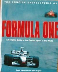Formula One  Concise Encyclopaedias by Tremayne David