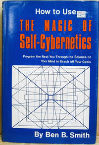 image of How to Use the Magic of Self-Cybernetics