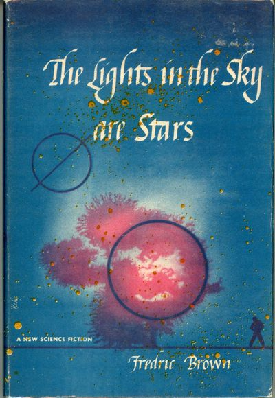 New York: E. P. Dutton & Company, 1953. Octavo, boards. First edition. The author's second SF novel....