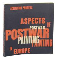 Acquisition Priorities: Aspects of Postwar Painting in Europe
