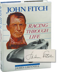 image of John Fitch: Racing Through Life (Signed First Edition)