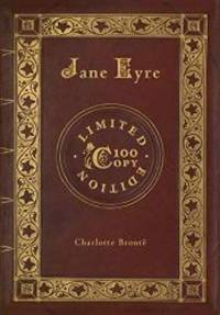 image of Jane Eyre (100 Copy Limited Edition)