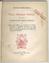Certain inducements to well minded people who are here straitned in their estates or otherwise: or, such as are willing, out of noble and publike principles, to transport themselves or some servants, or agents for them into the West Indies, for the propagating of the Gospel and increase of trade.
