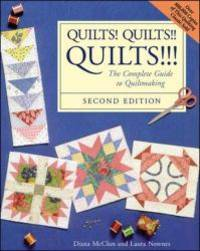 image of Quilts! Quilts!! Quilts!!! : The Complete Guide to Quiltmaking
