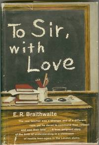 To Sir, with Love by  E. R BRAITHWAITE - First American Edition - 1959 - from Attic Books and Biblio.com