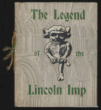 The Legend of the Lincoln Imp.