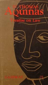 Thomas Aquinas: Treatise on Law