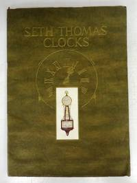 Seth Thomas Clock Company Catalog of Mantel Clocks