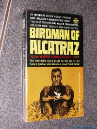 The Birdman of Alcatraz: The Story of Robert Stroud