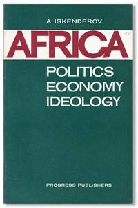 Africa: Politics, Economy, Ideology