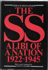 The SS: Alibi of A Nation 1922-1945