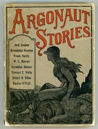 ARGONAUT STORIES ... Selected from the Argonaut, Jerome Hart, Editor