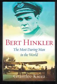 BERT HINKLER The Most Daring Man in the World