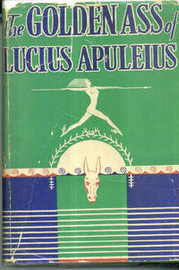 The Golden Ass of Lucius Apuleius