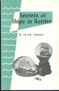 SECRETS OF SHIPS IN BOTTLES.