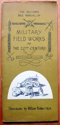 image of The Bellona Mkii Manual of Military Field Works of the 20th Century