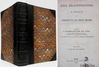 THE PRACTITIONER (1877, VOL. XIX, JULY TO DECEMBER)  A Journal of  Therapeutics & Public Health
