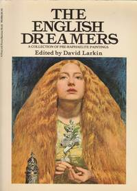 The English Dreamers: a Collection of Pre-Raphaelite Paintings