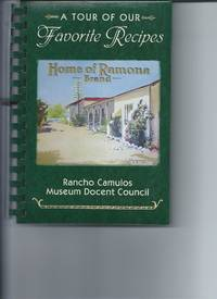 A Tour of Our Favorite Recipes  Rancho Camulos Museum Docent Council