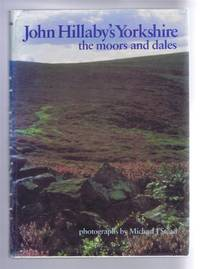 John Hillaby's Yorkshire: the moors and dales