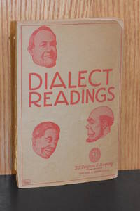 Dialect Readings; A Choice Collection of Dialect Readings, Chiefly Humorous