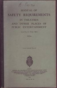 Manual of Safety Requirements in Theatres and Other Places of Public Entertainment