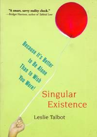 Singular Existence
