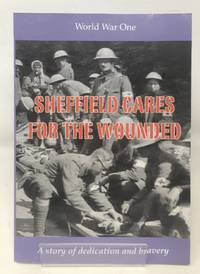 Sheffield Cares for the Wounded