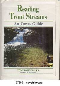 Reading Trout Streams An Orvis Guide