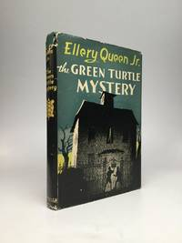 THE GREEN TURTLE MYSTERY by  Jr  Ellery - Hardcover - 1944 - from johnson rare books & archives (SKU: 63984)