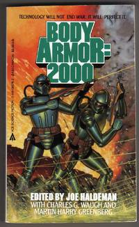 Body Armor: 2000 (Technology will not end war. It will perfect it!)