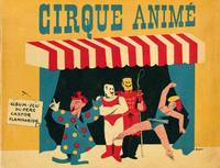 Le Cirque Animé. Album-Jeu du Père Castor Flammarion by  Albert Mentzel - from Bernett Penka Rare Books and Biblio.com.au
