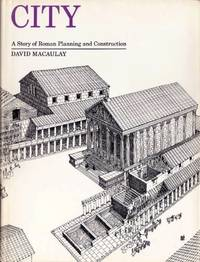 City: A Story of Roman Planning and Construction