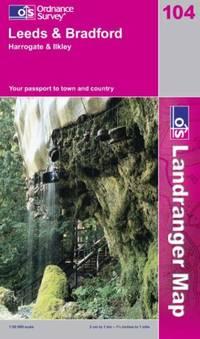 Leeds and Bradford, Harrogate and Ilkley (Landranger Maps) by Ordnance Survey