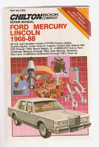 Ford Mercury Lincoln 1968-88 by  W. Calvin (Eds. )  Richard J. & Settle - Paperback - 1989 - from Riverwash Books and Biblio.com