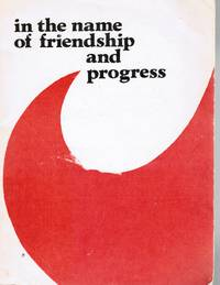 In The Name Of Friendship And Progress: Cultural Exchange Enriches And  Unites The Peoples