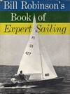 image of Bill Robinson's Book of Expert Sailing