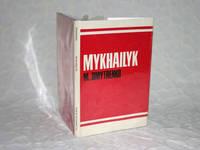 Mykhailyk [Mikey]