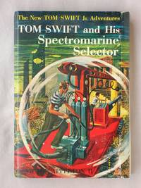 image of Tom Swift and His Spectromarine Selector: The New Tom Swift Jr. Adventures #15