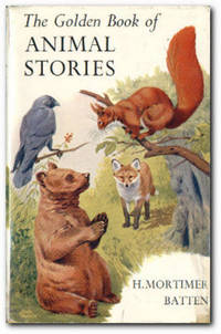 The Golden Book Of Animal Stories